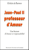 Jean-Paul II professeur d'Amour