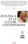 Jean-Paul II et la culture contemporaine